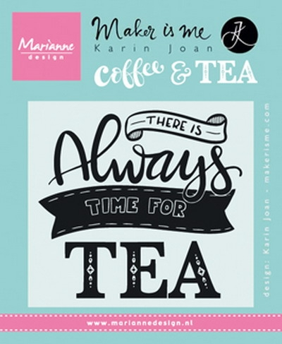 Marianne Design- Clearstempel Quote- There is always time for tea: KJ1707