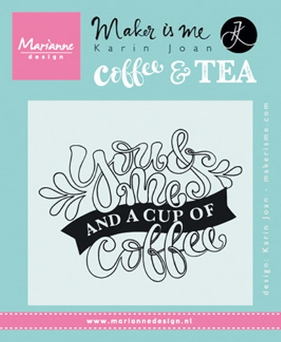Marianne Design- Clearstempel Quote- You & Me and a cup of coffee: KJ1709