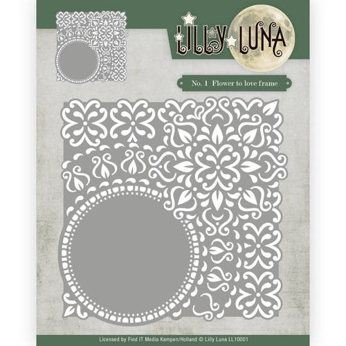 Lilly Luna- Die- Flowers to love frame: LL10001