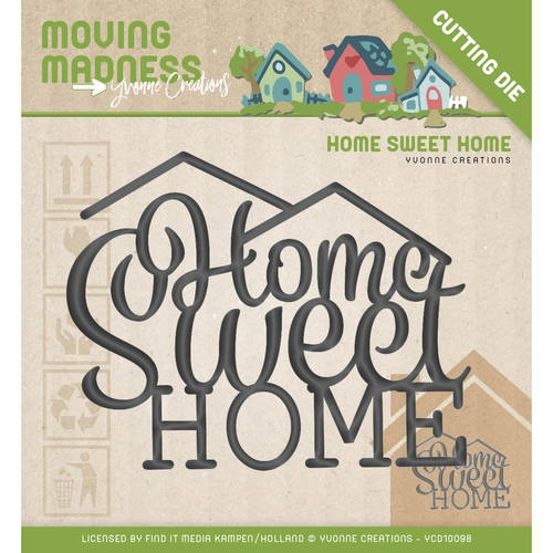 Yvonne Creations- Die-Moving Madness-Home Sweet Home: YCD10098